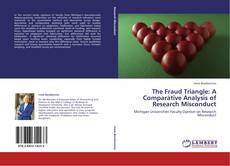 Обложка The Fraud Triangle: A Comparative Analysis of Research Misconduct