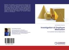Couverture de Investigation of Employee Motivation