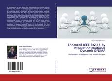 Bookcover of Enhanced IEEE 802.11 by Integrating Multiuser Dynamic OFDMA