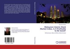 Copertina di Malaysian Islamic Stock Market Index, Is it Profitable to Be Good?