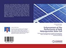 Bookcover of Enhancement of The Performance of Bulk Heterojunction Solar Cell