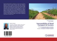 Bookcover of Inaccessibility of Road Transport to Farmers