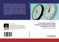 Capa do livro de Financial Performance Analysis of Pharmaceutical Enterprises in India