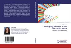 Managing Absence in the UK Public Sector kitap kapağı