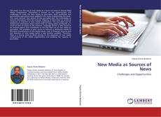 Bookcover of New Media as Sources of News