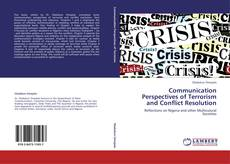 Bookcover of Communication Perspectives of Terrorism and Conflict Resolution