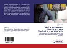 Buchcover von Role of Piezoelectric Elements for Wear Monitoring in Cutting Tools