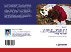 Couverture de Emotion Recognition and Fathers' Authoritarianism in Drug Addicts