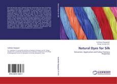 Copertina di Natural Dyes for Silk