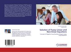 Copertina di Solution of Fuzzy Linear and Non-linear Equations