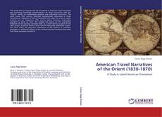Capa do livro de American Travel Narratives of the Orient (1830-1870)