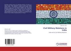 Borítókép a  Civil Military Relations in India - hoz