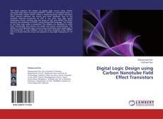 Capa do livro de Digital Logic Design using Carbon Nanotube Field Effect Transistors