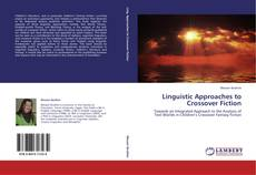 Bookcover of Linguistic Approaches to Crossover Fiction