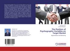 Buchcover von The Position of Psychographic Variables on Target Market