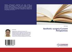 Portada del libro de Aesthetic surgery-Current Perspectives