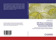 Bookcover of FDI Flows to Pakistan Economy in Dynamic Econometric Model