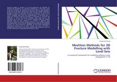 Portada del libro de Meshless Methods for 3D Fracture Modelling with Level Sets