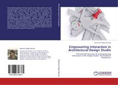 Couverture de Empowering Interaction in Architectural Design Studio