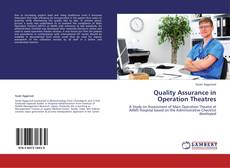 Bookcover of Quality Assurance in Operation Theatres