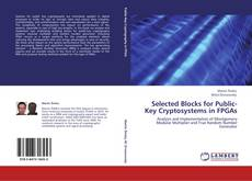 Обложка Selected Blocks for Public-Key Cryptosystems in FPGAs
