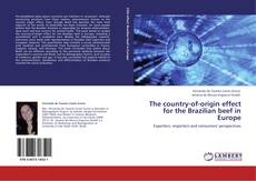 Bookcover of The country-of-origin effect for the Brazilian beef in Europe