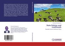 Bookcover of State Policies and Livelihoods