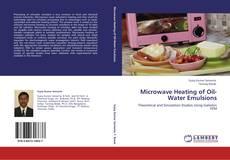 Copertina di Microwave Heating of Oil-Water Emulsions