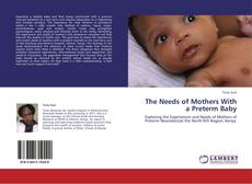 Capa do livro de The Needs of Mothers With a Preterm Baby