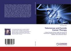 Bookcover of Telomerase and Suicide Cancer Therapy