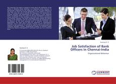 Bookcover of Job Satisfaction of Bank Officers In Chennai-India