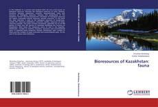 Обложка Bioresources of Kazakhstan: fauna
