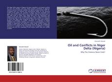 Bookcover of Oil and Conflicts in Niger Delta (Nigeria)