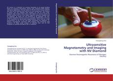 Bookcover of Ultrasensitive Magnetometry and Imaging with NV Diamond