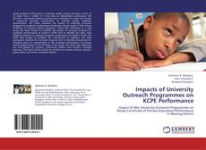 Bookcover of Impacts of University Outreach Programmes on KCPE Performance
