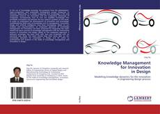 Bookcover of Knowledge Management  for Innovation  in Design
