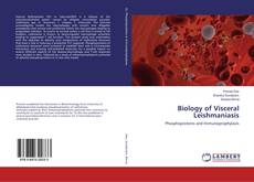 Bookcover of Biology of Visceral Leishmaniasis