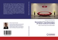Bookcover of Nonviolent Transformation of Socio-cultural Conflict