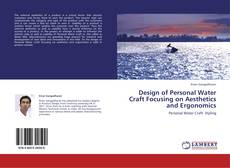 Bookcover of Design of Personal Water Craft Focusing on Aesthetics and Ergonomics