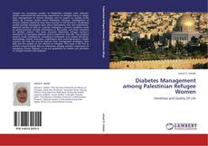 Bookcover of Diabetes Management among Palestinian Refugee Women