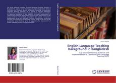 Bookcover of English Language Teaching background in Bangladesh