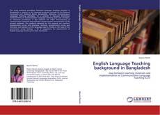 English Language Teaching background in Bangladesh的封面
