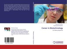 Couverture de Career in Biotechnology