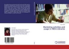 Buchcover von Marketing activities and usage in HBCU Libraries