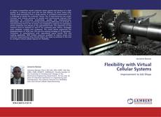 Bookcover of Flexibility with Virtual Cellular Systems