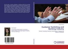 Portada del libro de Customer Switching and Banking Industry