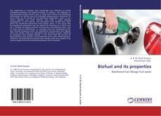 Обложка Biofuel and its properties