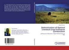 Capa do livro de Determination of Optimal Livestock-Crop Enterprise Combination