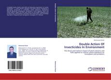 Double Action Of Insecticides In Environment kitap kapağı