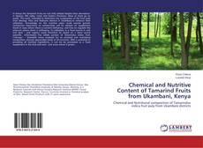 Copertina di Chemical and Nutritive Content of Tamarind Fruits from Ukambani, Kenya